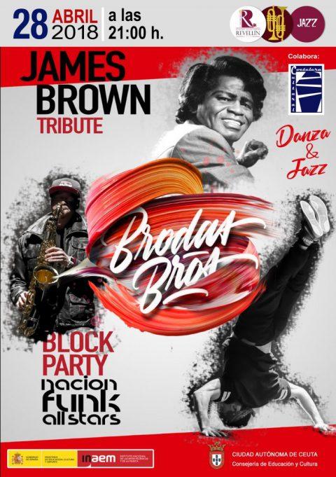 BLOCK PARTY BY BRODAS BROS: JAMES BROWN TRIBUTE